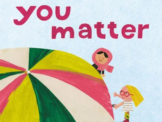 You Matter by Christian Robinson - Activity Sheets