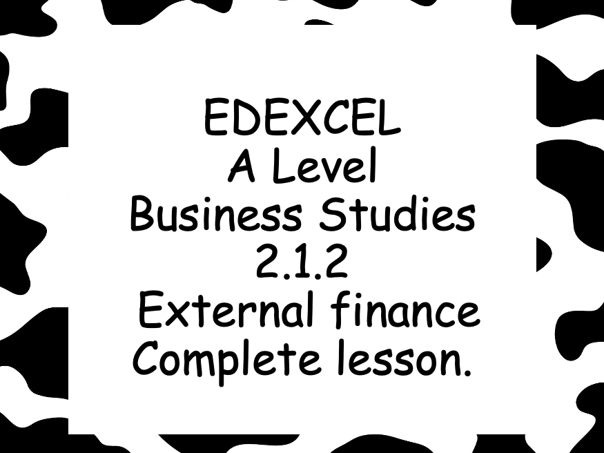 EDEXCEL Alevel Business 2.1.2 External sources of finance