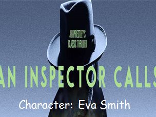 AQA An Inspector Calls: Eva Smith