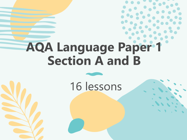 AQA Language Paper 1 Section A and B