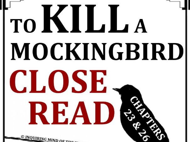 To Kill a Mockingbird Close Reading Worksheet (Chapters 23 & 26; ACT Prep)