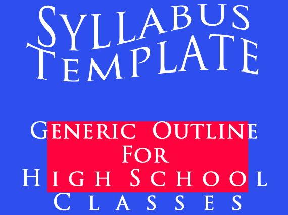 Syllabus Template ~ High School Generic EDITABLE Outline > Comprehensive & Popular
