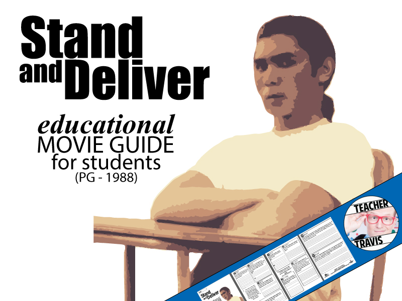 Stand and Deliver Movie Viewing Guide