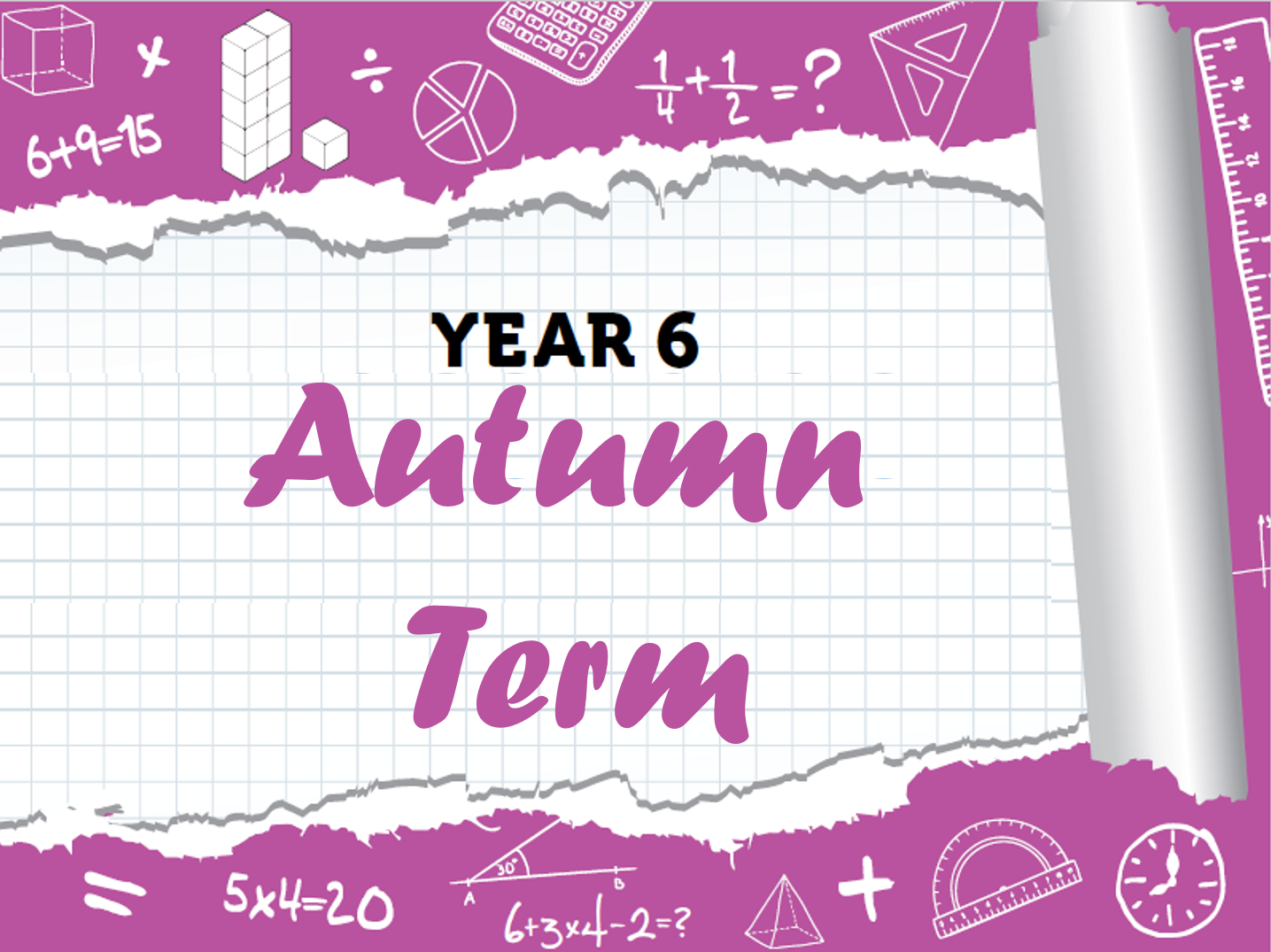 Year 6 - Full Autumn Term