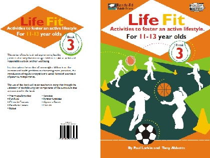 Life Fit Book 3 - Activities to foster an active lifestyle - For 11-13 year olds