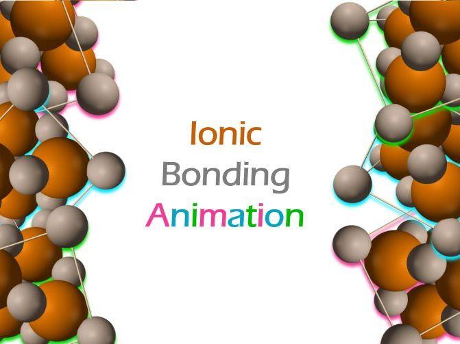 Ionic Bonding Animation