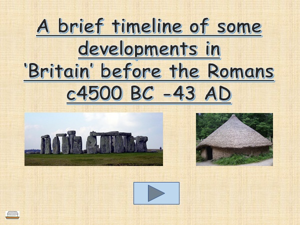 Developing chronological knowledge and understanding: Britain before the Romans