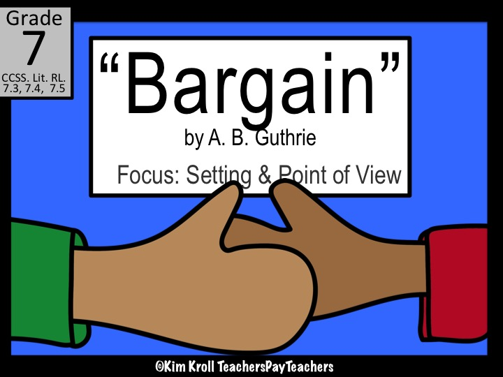 Bargain by A. B. Guthrie Lesson Plan, Worksheet and PPT