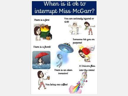 When is it ok to interrupt the Teacher?