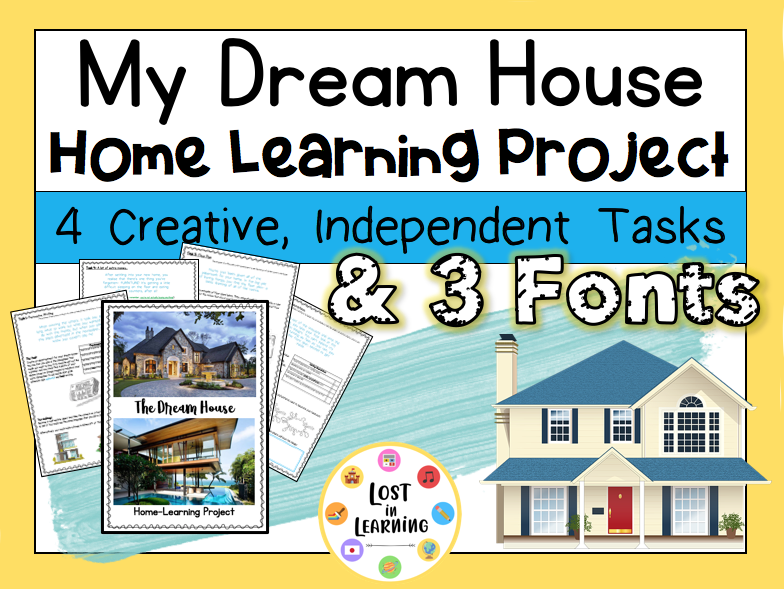 My Dream House: Home Learning Project