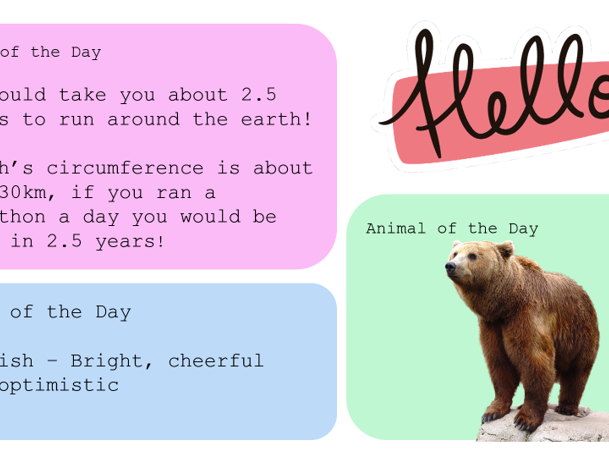 Daily intro slides, word, fact and animal of the day