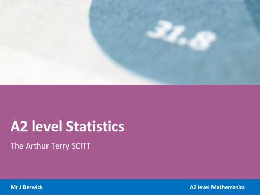 A2 level Statistics notes (new specification)