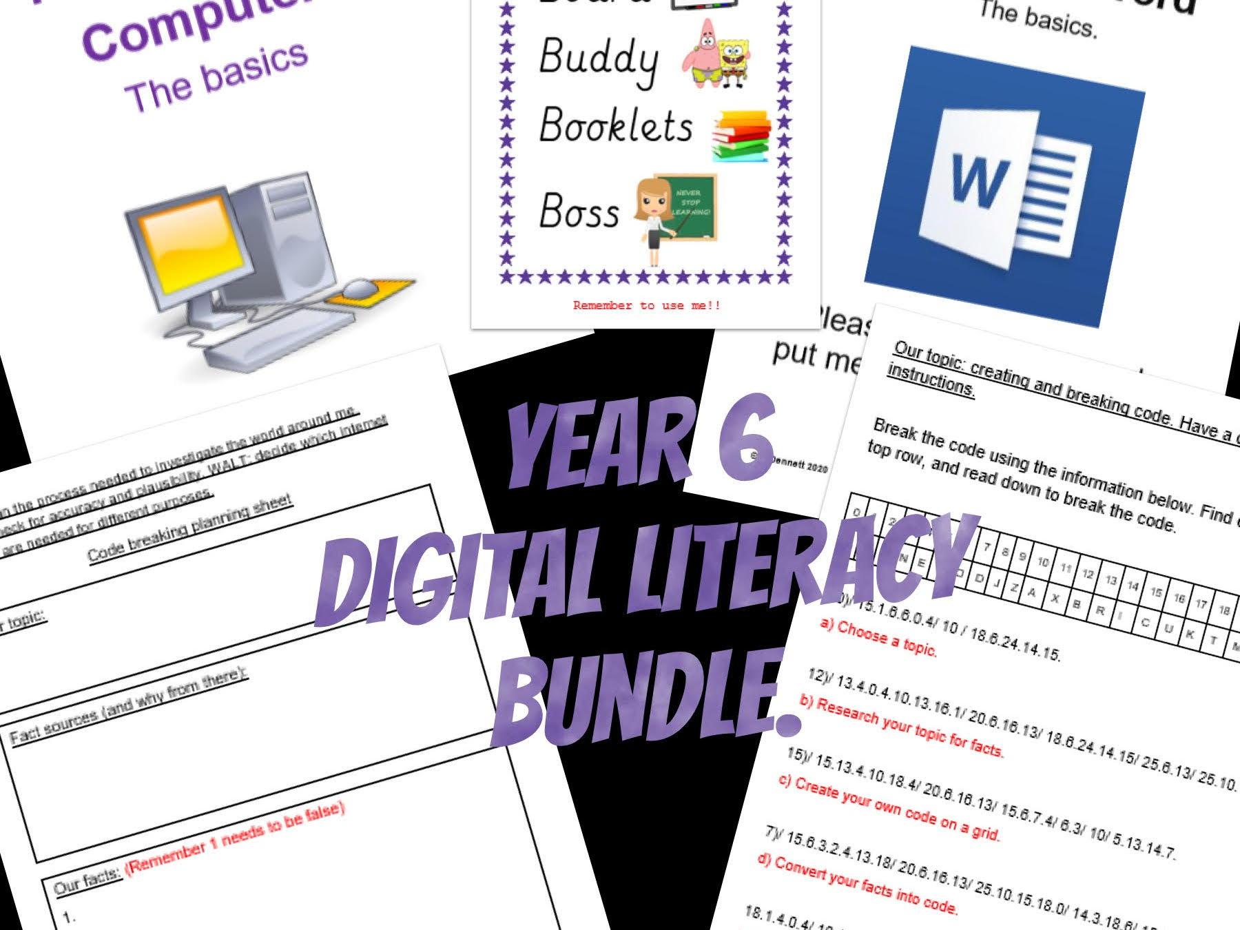 Yr 6 Digital Literacy planning &  support booklets BUNDLE