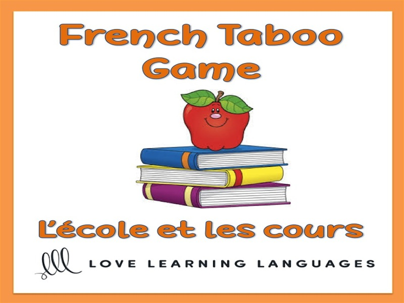 L'école et les cours - French Taboo Speaking Game - School Theme
