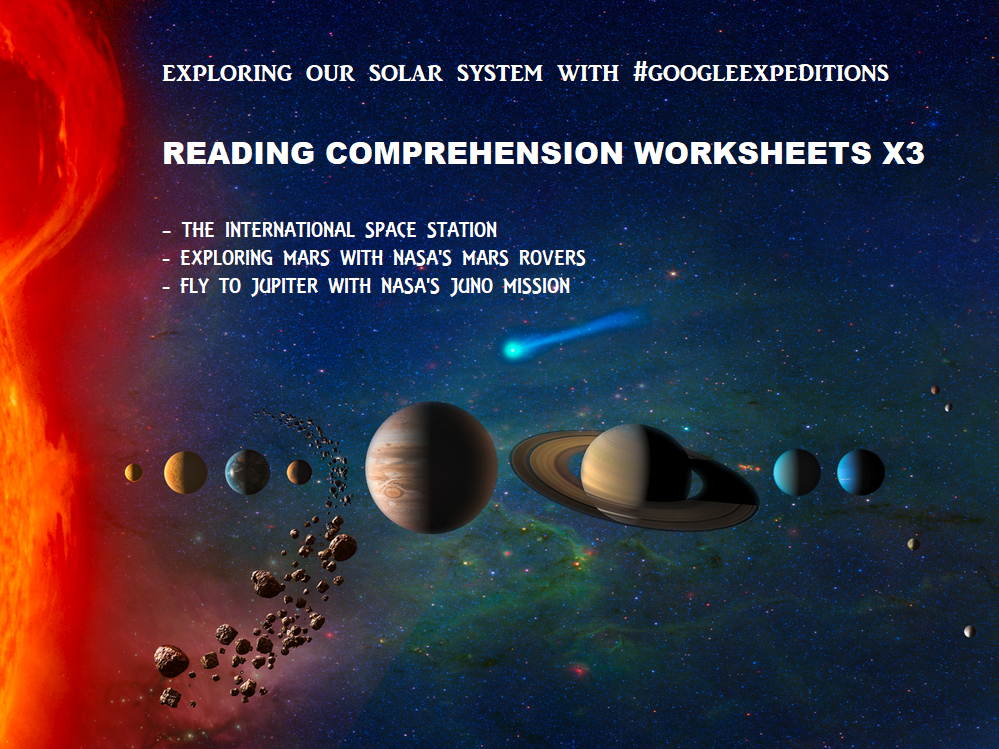 Reading Comprehension Worksheets - Space Exploration #GoogleExpeditions