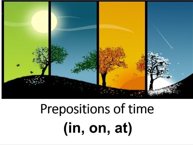 Distance Learning. Prepositions of Time; In On At.