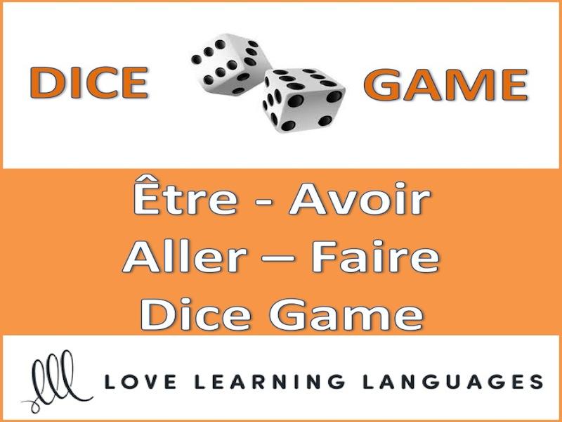 GCSE FRENCH: Être - Aller - Avoir - Faire Dice Game - 6 Tenses - Jeu de Dès