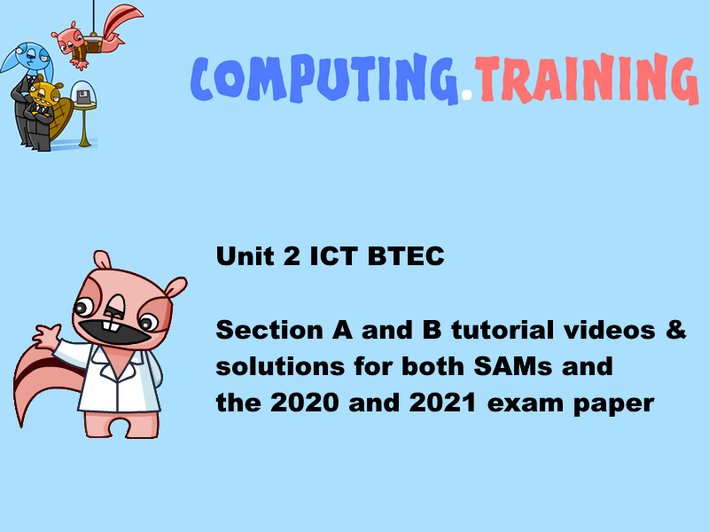 BTEC ICT unit 2 all the SAMs and 2020 and 2021  - video tuotrials and solutions files for all of it