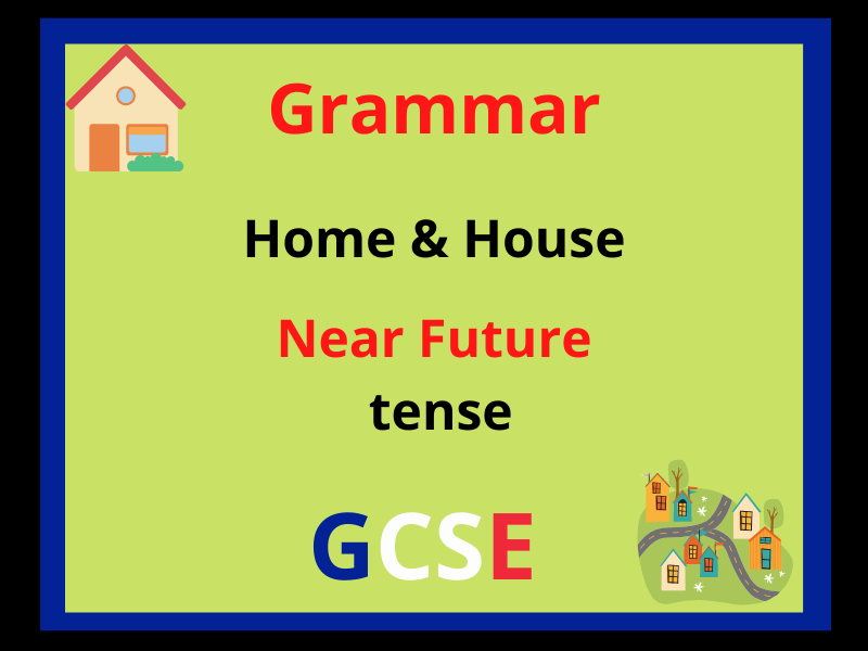 French near future tense - home and house
