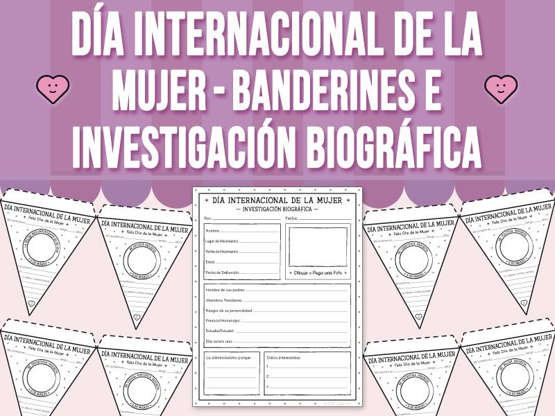 Día Internacional de la Mujer - Banderines e Investigación Biográfica