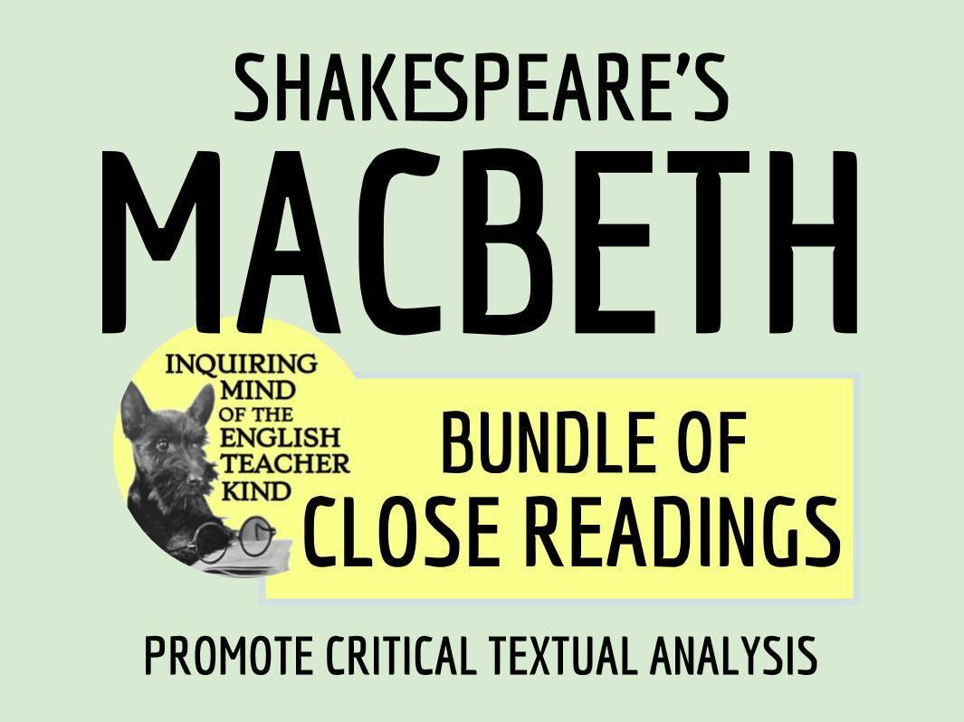 Close Reading Bundle: Shakespeare's Macbeth