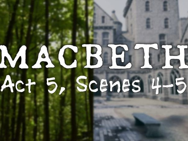 Line by Line: Macbeth (5.4-5)