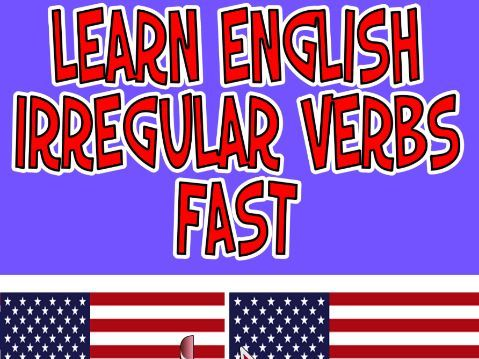 Learn English Irregular Verbs Fast