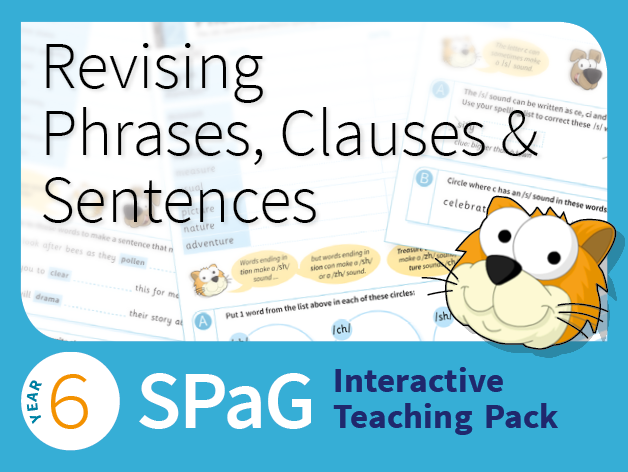 Year 6 SPaG Interactive Teaching Pack - Revising phrases, clauses and sentences