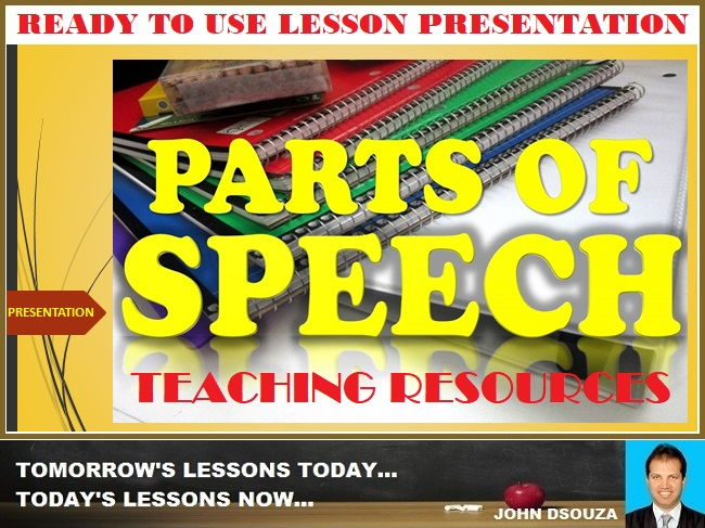 PARTS OF SPEECH - TEACHING RESOURCES: PRESENTATION