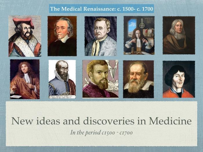 Edexcel GCSE History of Medicine. Renaissance. New ideas and discoveries