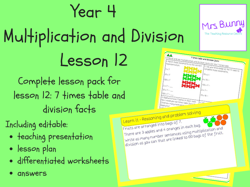 12. Multiplication and Division: 7 times table and division facts lesson pack (Y4)