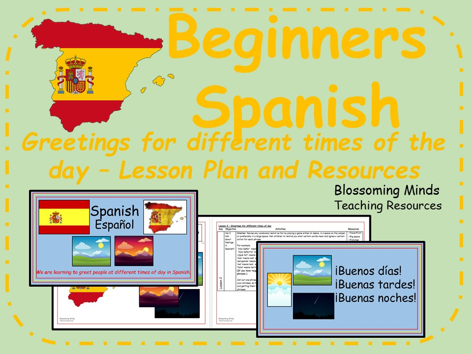 Spanish lesson and resources - Greetings for different times of day