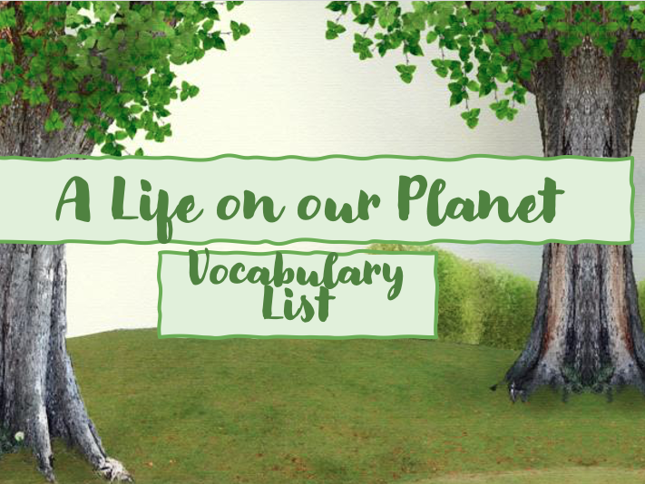 A Life on Our Planet Vocabulary List