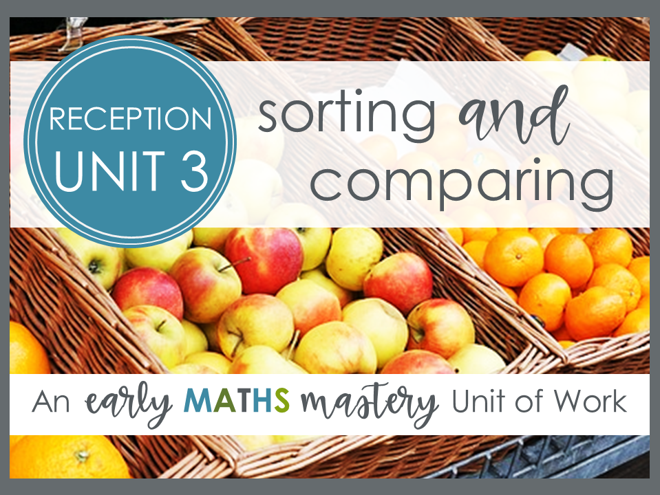 Sorting and Comparing - Reception Maths Mastery Planning (Autumn term, week 9)