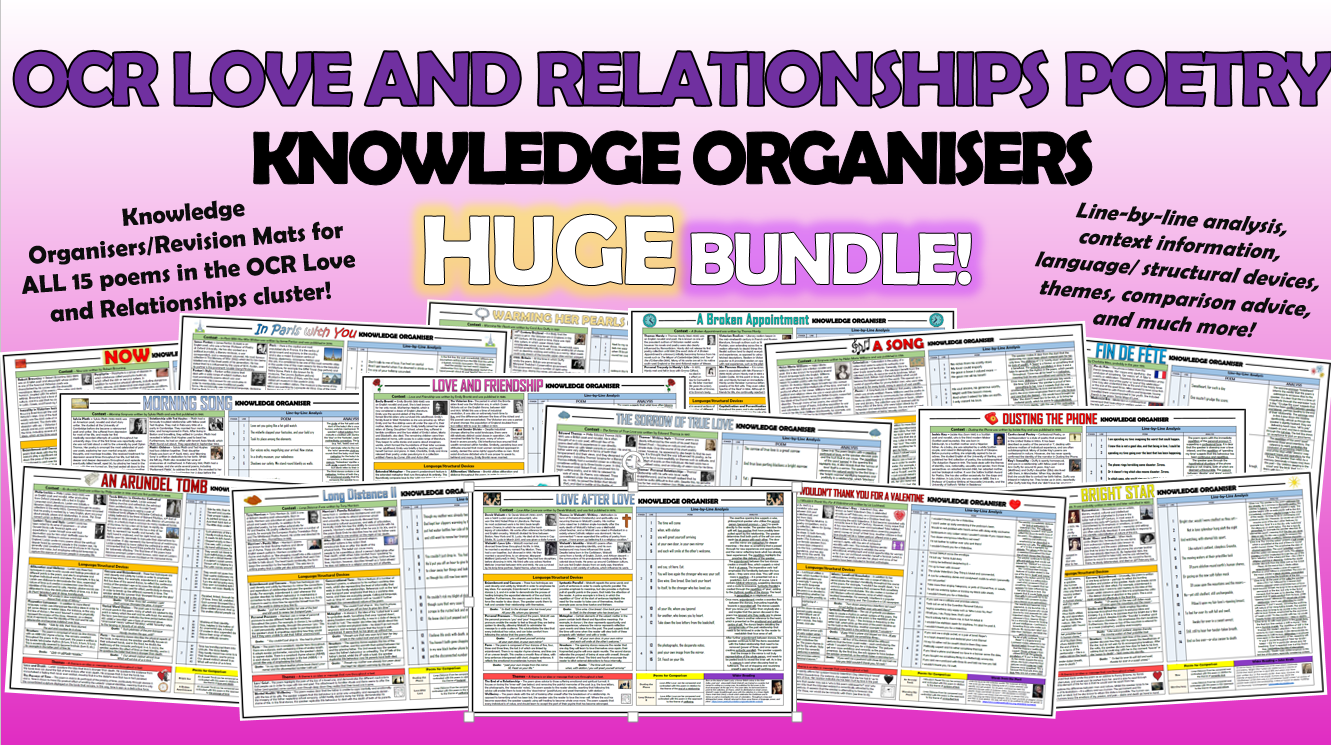 OCR Love and Relationships Poetry Knowledge Organisers Huge Bundle!