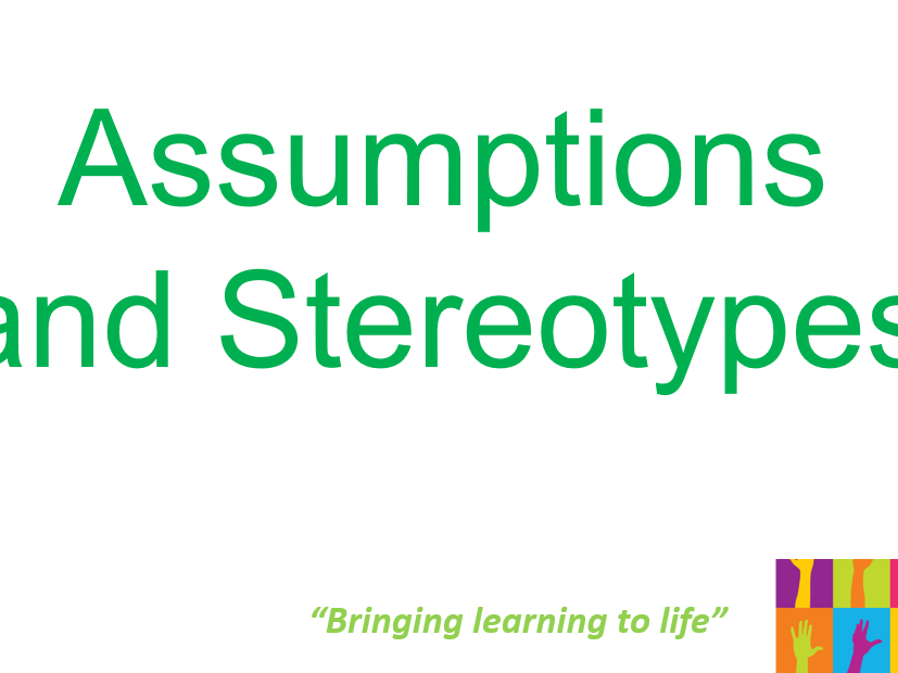 Assumptions and Stereotypes Assembly