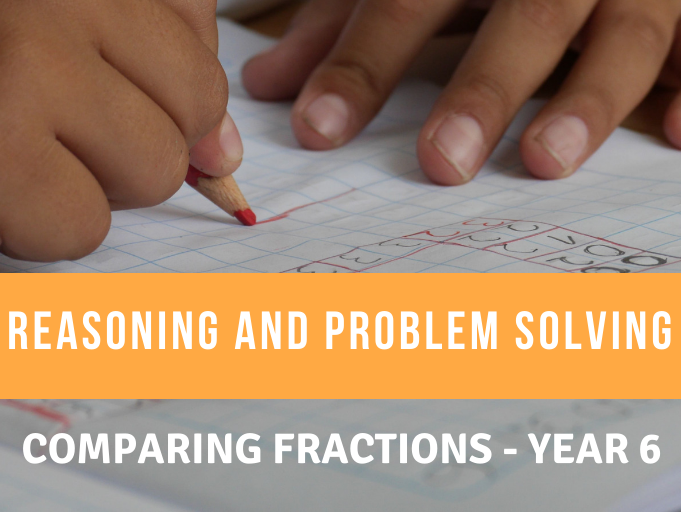 Comparing Fractions Reasoning and Problem Solving