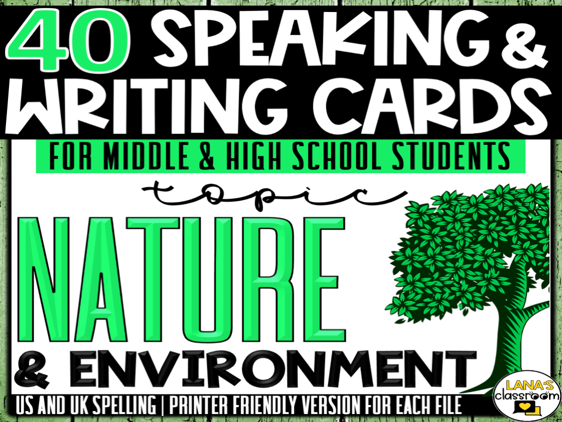 Nature | ESL/ELL/ELA Speaking and Writing Activities | For Teens | BUNDLE