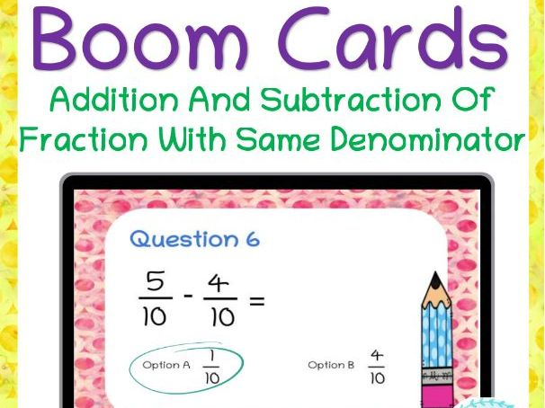 Fractions- Addition And Subtraction With Same Denominator for Distance Learning