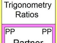 TRIGONOMETRY:  FINDING TRIG RATIOS (PARTNER PAIRS) FOR SIN, COS, TAN