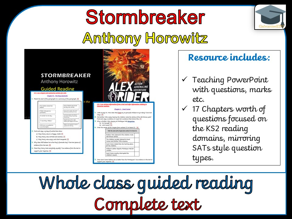 Stormbreaker - Whole class guided Reading (Complete text comprehensions)