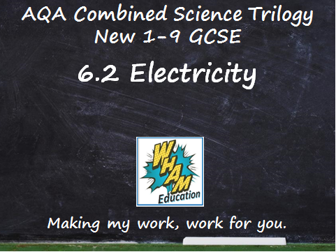 AQA Combined Science Trilogy: 6.2 Electricity