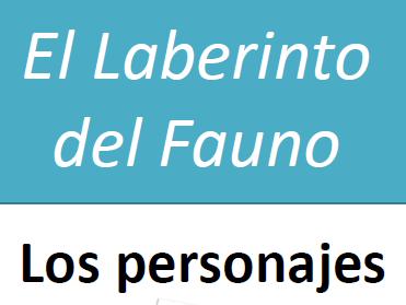 Character Workbook - El Laberinto del Fauno - A Level Spanish Film