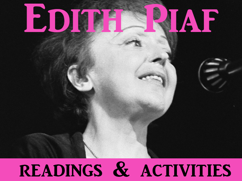 Edith Piaf - reading for intermediate French learners