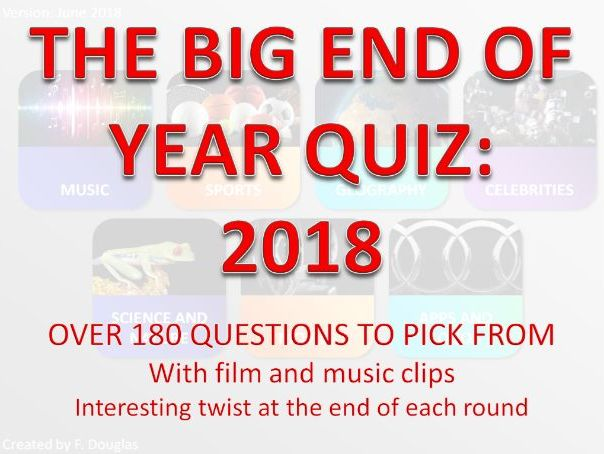 Biggest End of Year Quiz 2018
