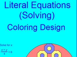 EQUATIONS:  SOLVING LITERAL EQUATIONS # 1 - COLORING ACTIVITY
