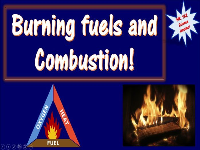 Burning fuels and Combustion KS3 Science