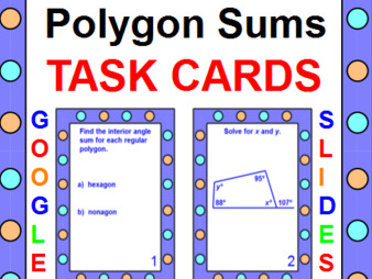 "POLYGON SUMS TASK CARDS: ""GOOGLE SLIDES"", SMARTBOARD, POWERPOINT"