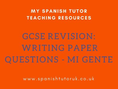 GCSE Writing Paper Questions Higher - Mi Gente