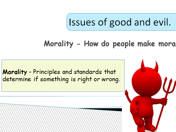 RS - Eduqas 1-9 Good and Evil - Complete lesson presentation and worksheets.